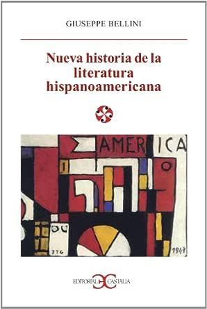 Nueva historia de la literatura hispanoamericana (LITERATURA Y ...