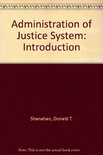 Administration of Justice System: Introduction