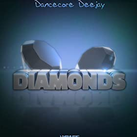 Dancecore Deejay-Diamonds