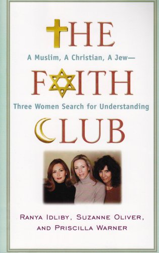 The Faith Club: A Muslim, a Christian, a Jew -- Three Woman Search for Understanding (Walker Large Print (Faith Club)