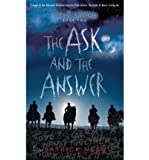 The Ask and the Answer (Chaos Walking Trilogy (Hardcover)) (Hardback) - Common