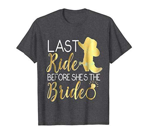 Mens Bridesmaid Shirt Last Ride Before She's Bride Cowboy Boots Small Dark Heather