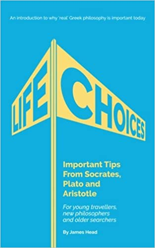 Life choices important tips from socrates plato and aristotle life choices important tips from socrates plato and aristotle socrates 4 today volume 3 2nd edition fandeluxe Gallery