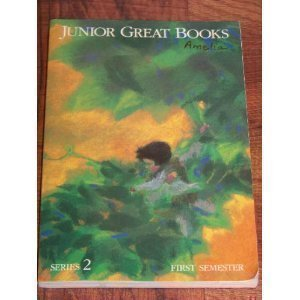 Junior Great Books Series 2: First Semester Student Anthology