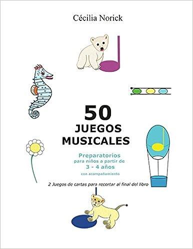 Amazon.com: 50 juegos musicales preparatorios: El placer de ...