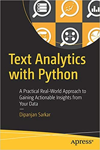 Text Analytics with Python: A Practical Real-World Approach to