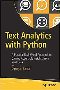 Text Analytics with Python: A Practical Real-World Approach