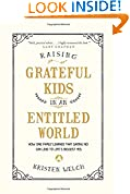 #6: Raising Grateful Kids in an Entitled World: How One Family Learned That Saying No Can Lead to Life's Biggest Yes