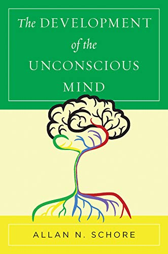 Pdf Fitness The Development of the Unconscious Mind (Norton Series on Interpersonal Neurobiology Book 0)