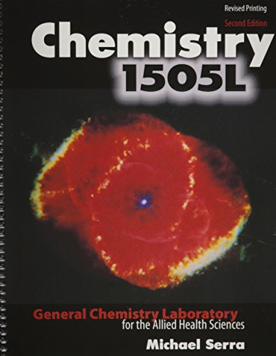 Chemistry 1505L: General Chemistry Laboratory for the Allied Health Sciences