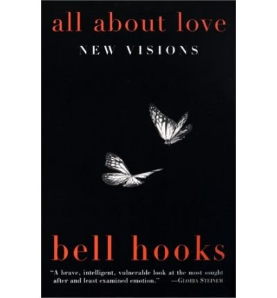 All about Love (Bell Hooks Love Trilogy (Paperback)) (Paperback) - Common