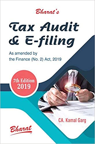 TAX AUDIT and e-FILING 2019 by CA. Kamal Garg