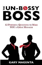 The Un-Bossy Boss