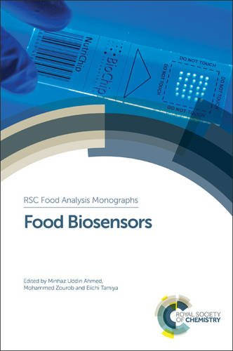 Food Biosensors (Food Chemistry, Function and Analysis)
