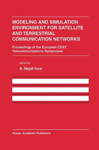 Download Modeling and Simulation Environment for Satellite and Terrestrial Communications Networks (The Springer International Series in Engineering and Computer Science) Pdf