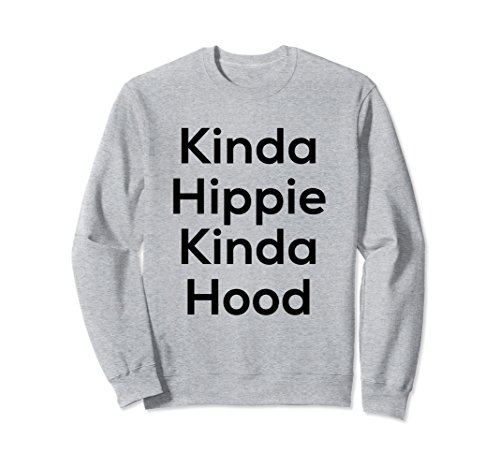 Unisex Kinda Hippie Kinda Hood - Black Letters - Sweat shirt Small Heather (Hood Jumper)