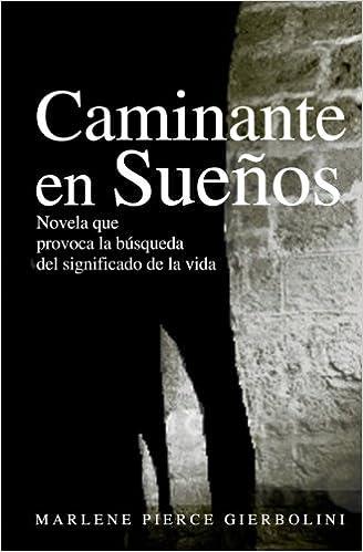 Caminante en Sueños: Dream Walker en Español: Amazon.es: Marlene Pierce Gierbolini, Alejandro Álvarez Nieves: Libros