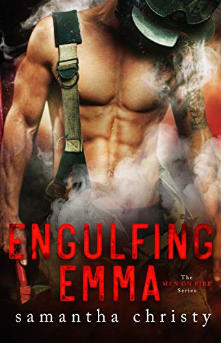 Engulfing Emma (The Men on Fire Series) by [Christy, Samantha]