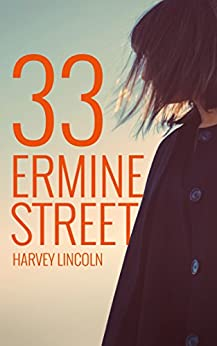 33 Ermine Street by [Lincoln, Harvey]