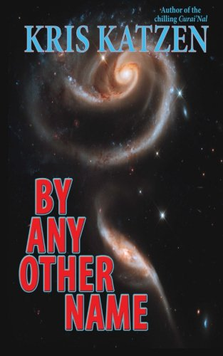 Read Online By Any Other Name ebook