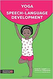 Yoga for Speech-Language Development: Amazon.es: Susan E ...