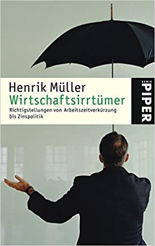 Wirtschaftsirrtümer Bücher Richtigstellungen Von Arbeitszeitverkürzung Bis Zinspolitik Krimis & Thriller