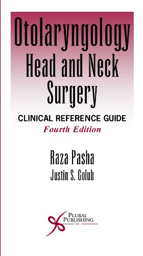 Otolaryngology- Head and Neck Surgery: Clinical Reference Guide