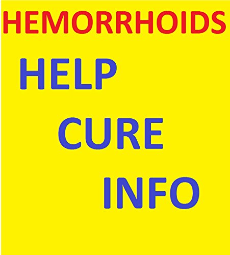Hemorrhoids: Hemorrhoids Get Rid of them, No more Hemorrhoids  Treatment to help you cure hemorrhoid pains and Hemorrhoids help Hemorrhoids tips: Hemorrhoids Don't Need To Be An Issue Any longer