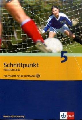 Schnittpunkt Mathematik - Ausgabe für Baden-Württemberg / Arbeitsheft plus Lösungsheft und Lernsoftware 9. Schuljahr
