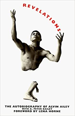 Book Revelations: The Autobiography of Alvin Ailey by Alvin Ailey (1997-03-23)
