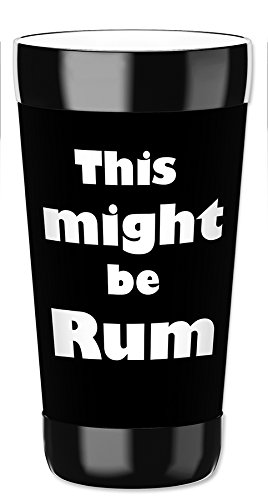 Mugzie 16 Ounce Travel Mug / Drink Cup with Removable Insulated Wetsuit Cover - Might be Rum (Cup Rum)