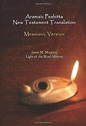 Aramaic Peshitta New Testament Translation - Messianic Version