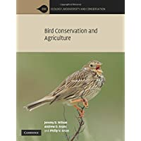 Bird Conservation and Agriculture: The Bird Life of Farmland, Grassland and Heathland (Ecology, Biodiversity and Conservation)
