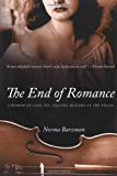 The End of Romance: A Memoir of Love, Sex, and the Mystery of the Violin