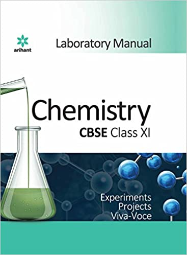 CBSE Laboratory Manual Chemistry Class XI: Amazon in: Arihant