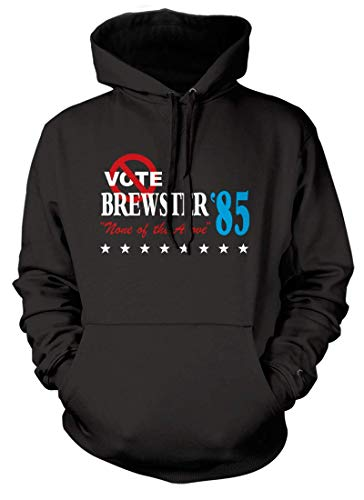 BathroomWall BREWSTERS Millions Inspired Vote None of The Above, Hoodie, Large, Black