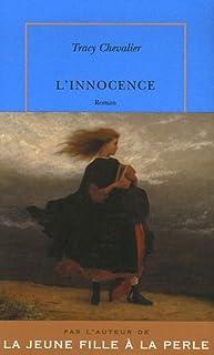 L'innocence : roman, Chevalier, Tracy