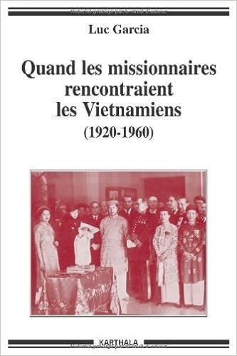 Quand les missionnaires rencontraient les Vietnamiens (1920-1960) pdf epub