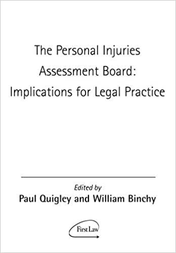 Personal Injuries Assessment Board: Implications For The Legal Practice
