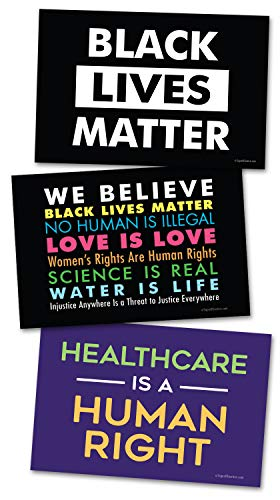 """Signs of Justice All SOJ LISITNG (We Believe, Healthcare is a Human Right, Black Lives Matter, Medium Set - 18""""x12"""")"""