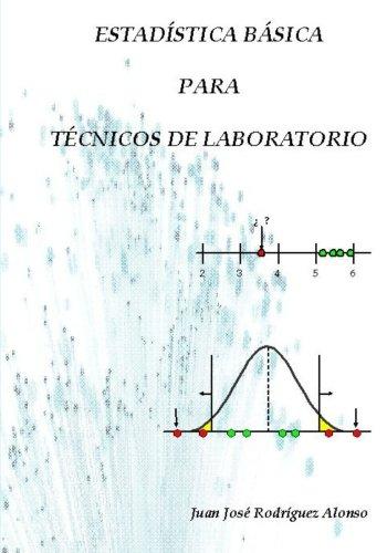 Descargar Libro Estadística Básica Para Técnicos De Laboratorio Juan José Rodríguez Alonso