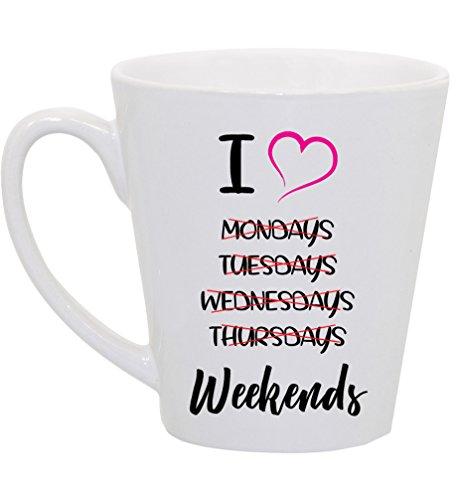 I Heart Love Weekends, Weekdays Crossed Out 12 Ounce Latte Ceramic Coffee Mug Tea Cup by Moonlight Printing (Mug Oz Love 12)