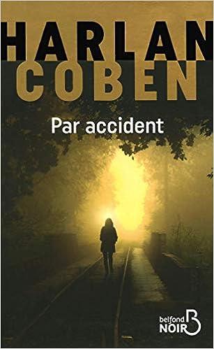Par Accident Amazon Fr Harlan Coben Roxane Azimi Livres
