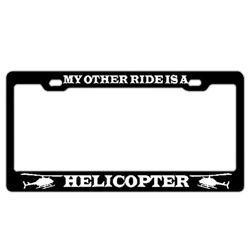 My Other Ride is A Helicopter Black License Plate Frame Aluminum Metal Car Licenses Plate Covers License Tag 2 Hole and Screws