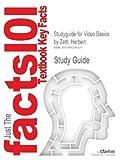 Studyguide for Video Basics by Herbert Zettl, ISBN 9781111344467, Cram101 Incorporated, 1490241825