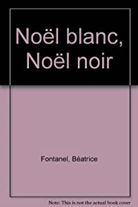 """Afficher """"Noël blanc, Noël noir"""""""