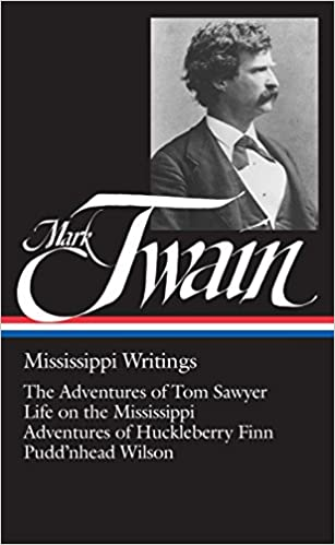 mark twain mississippi writings tom sawyer life on the