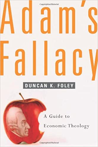 Adams Fallacy: A Guide to Economic Theology