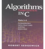 [(Algorithms in C: Fundamentals, Data Structures, Sorting, Searching Pts. 1-4)] [by: Robert Sedgewick]