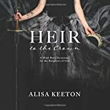 #8: Heir to the Crown: A Mind-Body Devotional for the Daughters of God